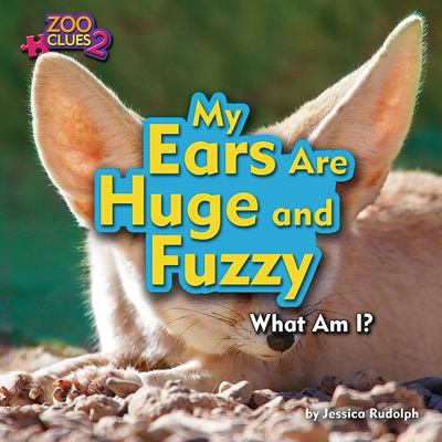 My ears are huge and fuzzy