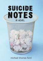 Suicide notes :   a novel