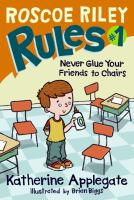 Roscoe Riley rules.  # 1,  Never glue your friends to chairs