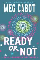Ready or not : an all-American girl novel