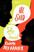 He said, she said : a novel