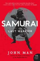 Samurai : the last warrior : a history