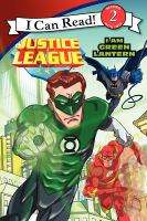 Justice League : I am Green Lantern