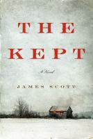The kept : a novel