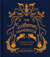 The Southerner's handbook : a guide to living the good life