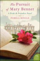 The pursuit of Mary Bennet : a Pride and prejudice novel