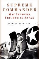 Supreme commander : MacArthur's triumph in Japan