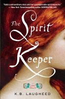 The spirit keeper : a novel