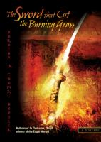 The sword that cut the burning grass : a samurai mystery