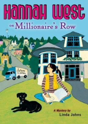 Hannah West on Millionaire's Row :  a mystery