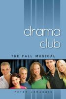 Drama club.   Book 1,   The fall musical