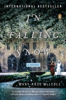 In falling snow : a novel