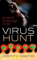 Virus Hunt : The Search for the Origin of HIV