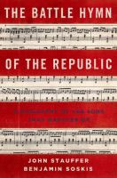 The battle hymn of the republic : a biography of the song that marches on