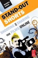 Stand-Out Shorts : Shooting and Sharing Your Films Online