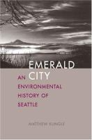 Emerald city : an environmental history of Seattle