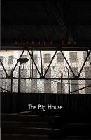 The big house : image and reality of the American prison