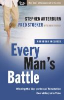 Every man's battle : winning the war on sexual temptation : one victory at a time