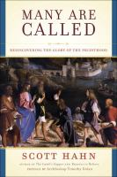 Many are called : rediscovering the glory of the priesthood