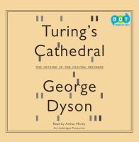Turing's cathedral [the origins of the digital universe]