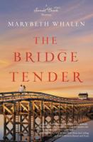The bridge tender : a Sunset Beach novel