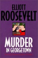 Murder in Georgetown : an Eleanor Roosevelt mystery