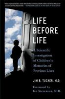 Life before life : children's memories of previous lives
