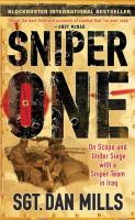 Sniper one : on scope and under siege with a sniper team in Iraq