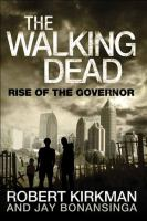 The Walking Dead: The Rise of the Governor