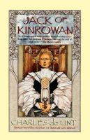Jack of Kinrowan : Jack the Giant-Killer and Drink Down the Moon