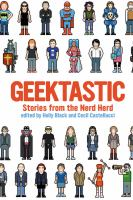 Geektastic : stories from the nerd herd