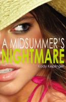 A midsummer's nightmare : a novel
