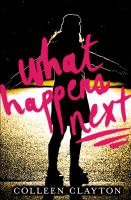 What happens next : a novel