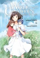 Wolf children : Ame & Yuki