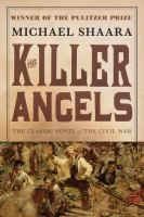The killer angels a novel