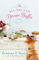 The all you can dream buffet : a novel