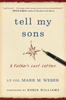 Tell my sons : a father's last letters