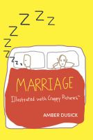 Marriage : illustrated with crappy pictures