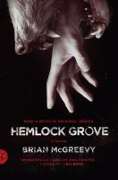 Hemlock Grove ; or, The wise wolf