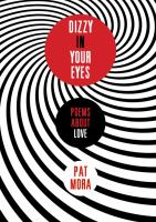 Dizzy in your eyes :   poems about love