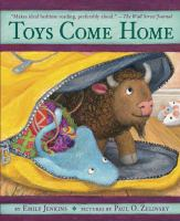Toys come home : being the early experiences of an intelligent stingray, a brave buffalo, and a brand-new someone called Plastic