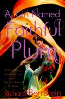 A girl named Faithful Plum : the true story of a dancer from China and how she achieved her dream