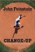 Change-up : mystery at the World Series