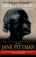 The autobiography of Miss Jane Pittman : [a novel]