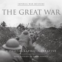 The Great War : a photographic narrative
