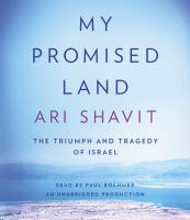 My promised land [the triumph and tagedy of Israel]