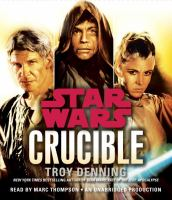 Star wars - crucible
