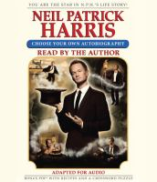 Neil Patrick Harris : choose your own autobiography