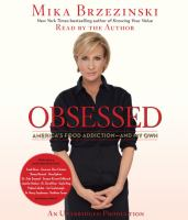 Obsessed [America's food addiction-- and my own]