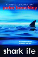 Shark life : true stories about sharks & the sea